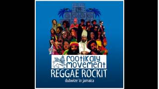 ROOTIKALY MOVEMENT - REGGAE ROCK IT (2015)