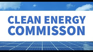 Clean Energy Commission Meeting