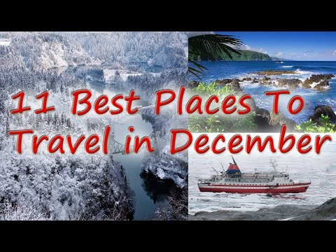 Where to Travel in December | 11 Best Places to Travel in December 2016
