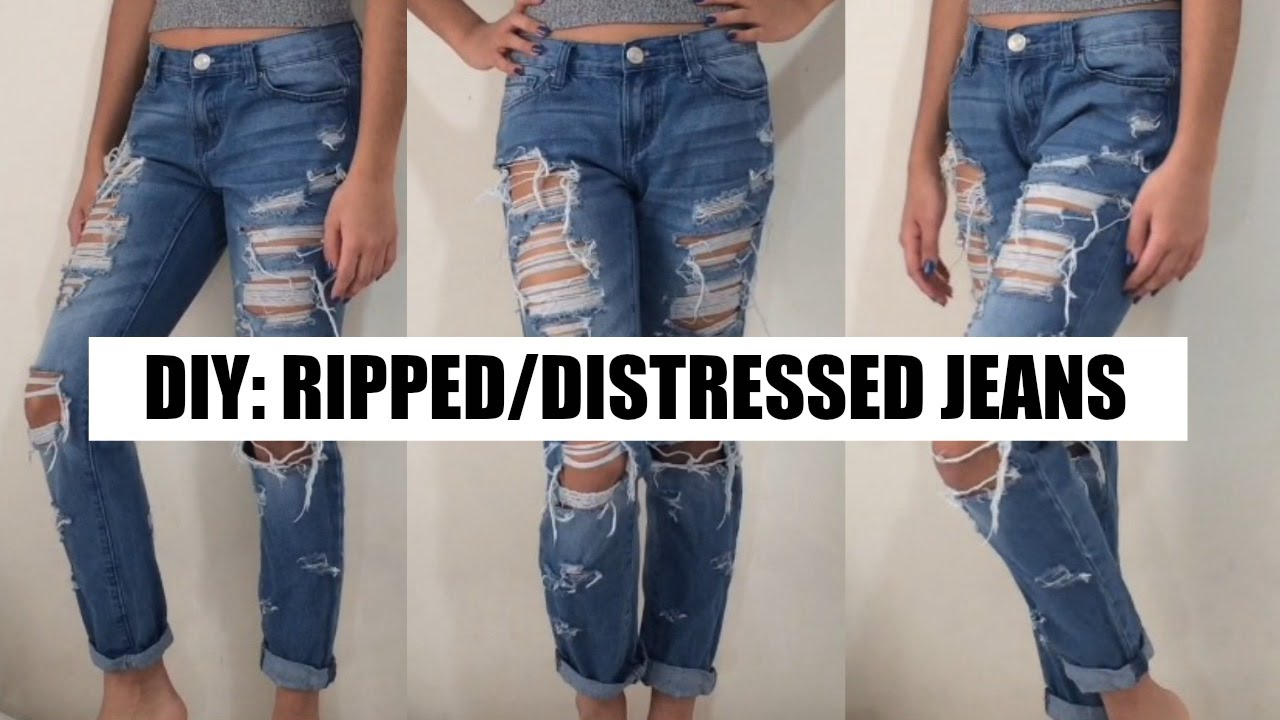 DIY Ripped/Distressed Boyfriend Jeans - YouTube Diy Distressed Boyfriend Jeans