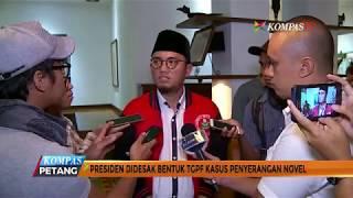 Presiden Didesak Bentuk TGPF Kasus Penyerangan Novel