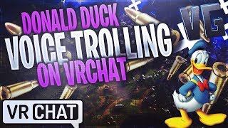 Donald Duck Voice Trolling on VRCHAT!