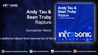 andy tau sean truby rapture suncatcher remix