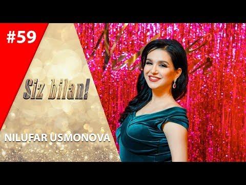Siz bilan 59-son Nilufar Usmonova (27.05.2019)