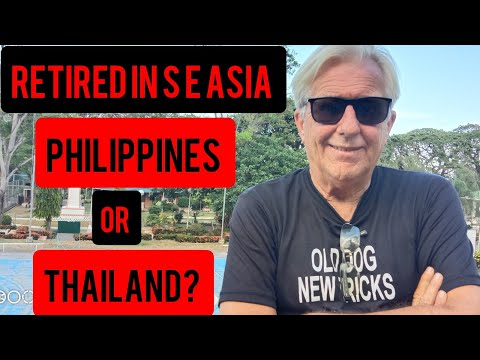 Retired in S E Asia on Social Security, Philippines or Thailand? Old Dog  New Tricks May 4 2020