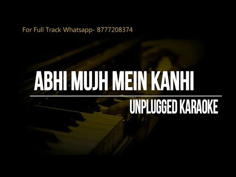 Abhi Mujh Mein Kanhi Unplugged Karaoke    Agneepath    Sonu Nigam    Hrithik Roshan