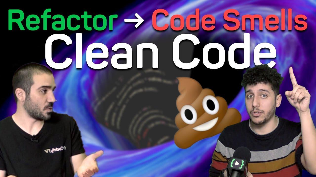 Refactor de Code Smells a Clean Code… ¿Cómo se genera la deuda técnica?