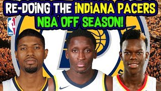 Re-doing The Indiana Pacers NBA Off-Season!