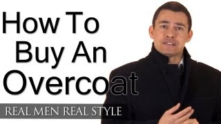 How To Buy An Overcoat - Man