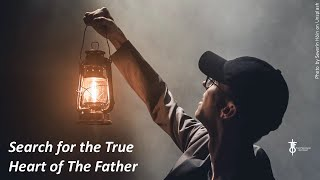 The Search for the True Heart of The Father. The Flight Deck 6-18-2020