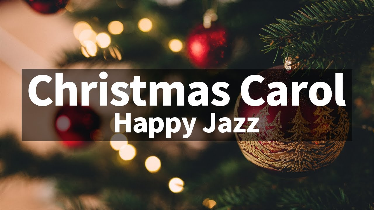 🎅🎄⛄ Happy ver. Christmas Jazz instrumental / Carol Piano Collection