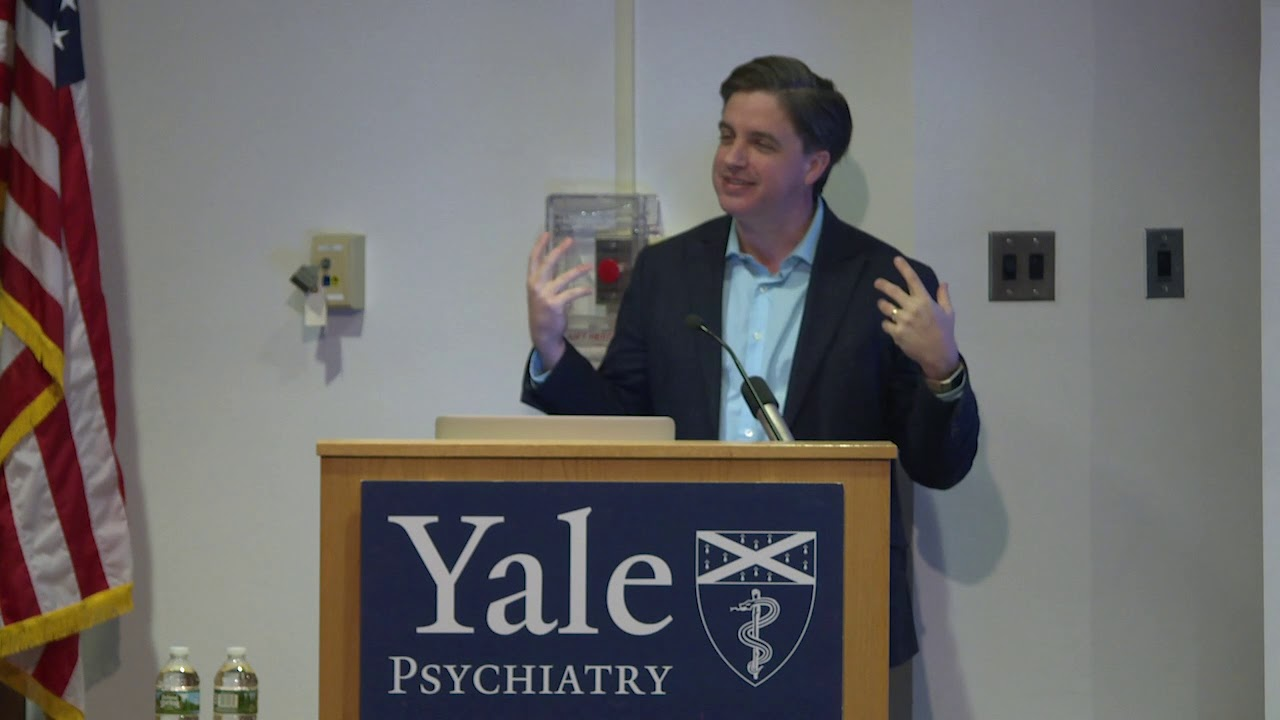 Yale Psychiatry Grand Rounds: May 31, 2019