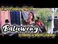 Baluweng - Oon B | Cover Yanti Live Panggungan