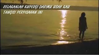 Relakanlah( Official video karaoke)