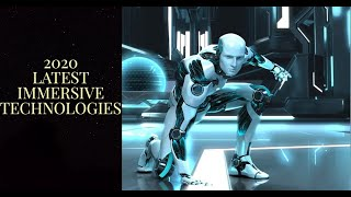 Top 8 Latest Immersive Technologies-2020  Science and Technology  Er. Jaspreet Singh