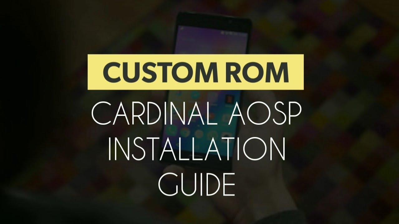 How to install custom ROM cardinal AOSP in lenovo p2 | Oreo custom ROM  installation Guide