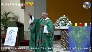 Repeat youtube video Da Aosta nel Santuario Mariano di Maria Immacolata la Santa Messa in diretta 23/10/2016 ore 10.30