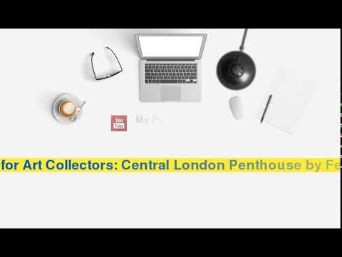Modern Haven for Art Collectors: Central London Penthouse by Fernanda Marques