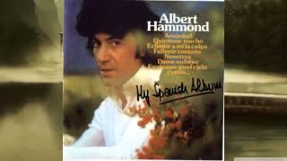 """"""" Quiereme Mucho """" -   Albert Hammond"""