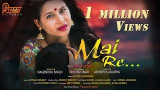 Mai Re||Mai Teri Chunariya || Latest Heart Touching Song 2018 || Latest Bollywood 2018 Song