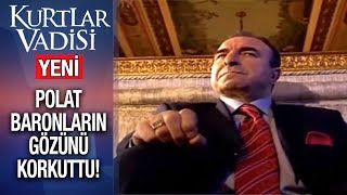 Polat Baronların Gözünü Korkuttu - Kurtlar Vadisi | 2019 - YENİ