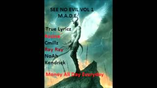 MolliWopped Remix - True Lyricz - M.A.D.E SEE NO EVIL VOL 1