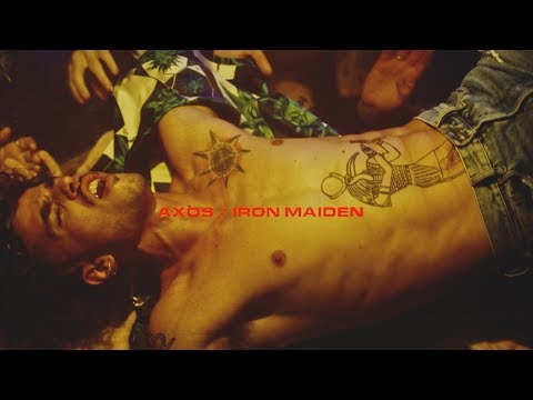 Axos - Iron Maiden (Prod. 40)