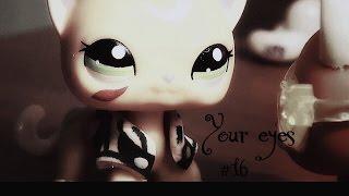 LPS : Your eyes серия 16 - Память [ Финал ]