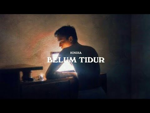 Hindia - Belum Tidur (Hindia Only) [UNOFFICIAL]