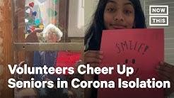 Volunteers Write Cards for Senior Citizens in Quarantine | NowThis