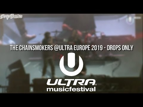 The Chainsmokers @Ultra Europe 2019 - Drops Only