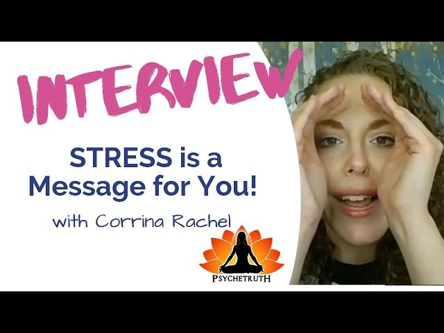 How to deal best with stressful situations in your daily life?  w/ Corrina Rachel - Psychetruth