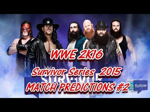 WWE Survivor Series 2015 The Undertaker & Kane vs. Two Wyatt Family members #2 (Predictions) WWE2K16