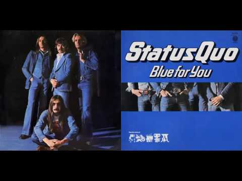 Status Quo - Blue For You - HQ