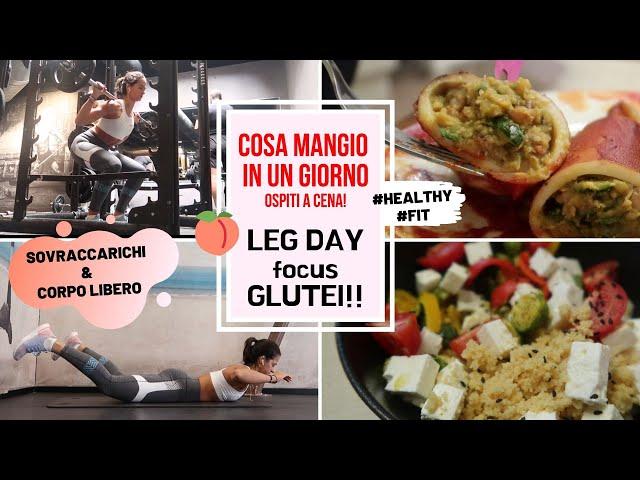 Cosa Mangio In Un Giorno & 🍑 Glutei Glutei Glutei 🍑    Vlog #103