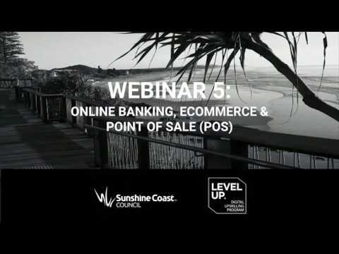 Level Up Program - Online Banking and eCommerce Solutions - Webinar 5