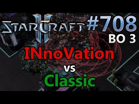 INnoVation (T) vs Classic (P) | BO3 | Starcraft 2: Replay-Cast #708 [Deutsch]