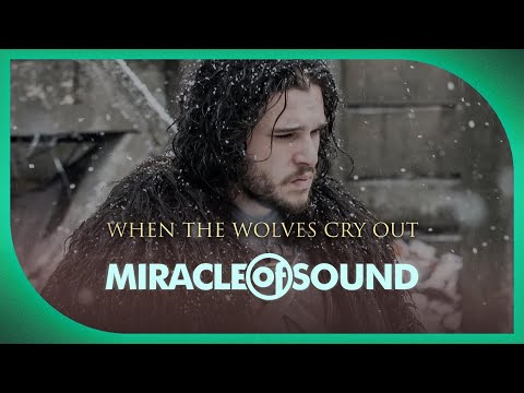 GAME OF THRONES JON SNOW SONG: When The Wolves Cry Out By Miracle Of Sound (Folk Rock)