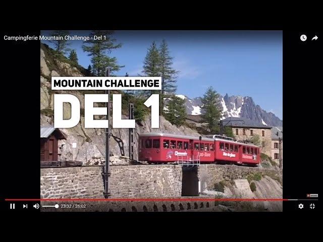 Campingferie Mountain Challenge - Del 1