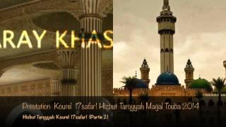 Prestation Kourel 17safar1 Hizbut Tarqyyah Magal Touba 2014(Partie 2)  2:07:44