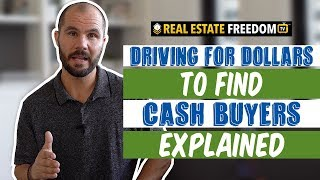 Driving For Dollars To Find Cash Buyers