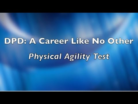 DPD Careers #2: Preparing for the Physical Agility Test