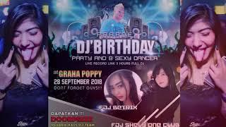 Download lagu HAPPY BIRTHDAY DJ ANGGA GRAHA POPPY BY PERFORM DJ BETRIX BOHAY ALSO DJ SHELI ONE CLUB MP3