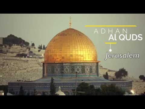 Beautiful Adhan from Al Quds (Jerusalem)