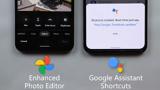 Google Apps Updates - September 2020 - Google Assistant Shortcuts, Photos Enhanced Editor & More
