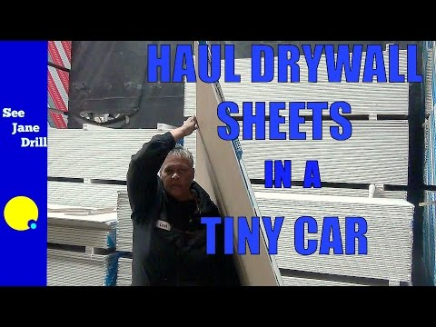 How to Transport a Sheet of Drywall in a Tiny Car