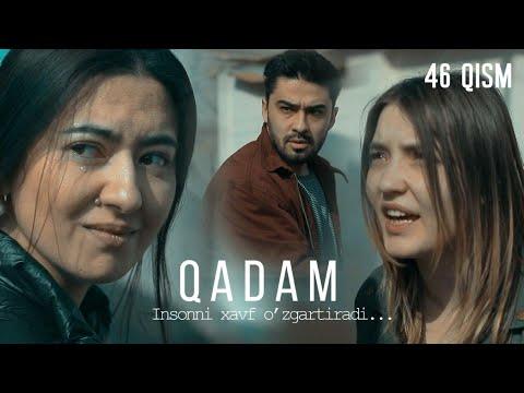 Qadam (o'zbek serial) | Кадам (узбек сериал) 46-qism