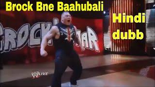WWE hindi Funny dubbing Brock lesnar bne Baahubali