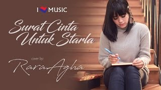 surat cinta untuk starla virgoun cover by rara agha