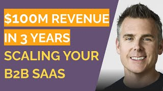 Building A 100M Revenue Business In 3 Years - Dan Martell